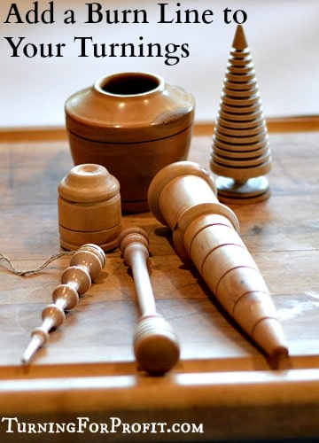 Woodturning - Add a burn line to your turnings