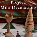 Miniature wooden Christmas ornaments