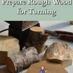 Wood ready for woodturning