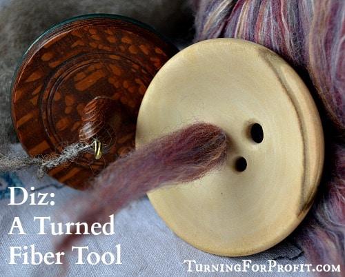 Diz: A Turned Fiber Tool