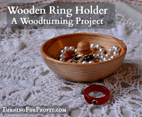 Ring Holder - A woodturning project